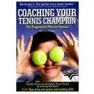 Coaching Your Tennis Champion